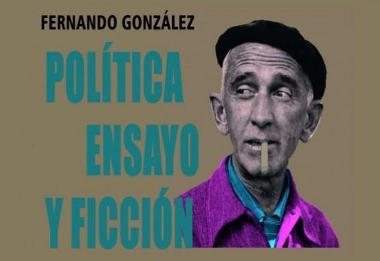 El pensamiento de Fernando González está vivo