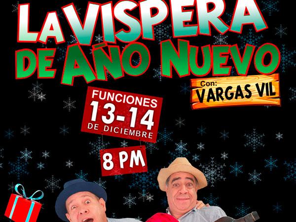 La víspera de año nuevo con Vargasvil